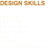 DESIGN SKILLS INDESIGN PHOTOSHOP ILLUSTRATOR EDGE ANIMATE MUSE ACROBAT CONSTANT CONTACT